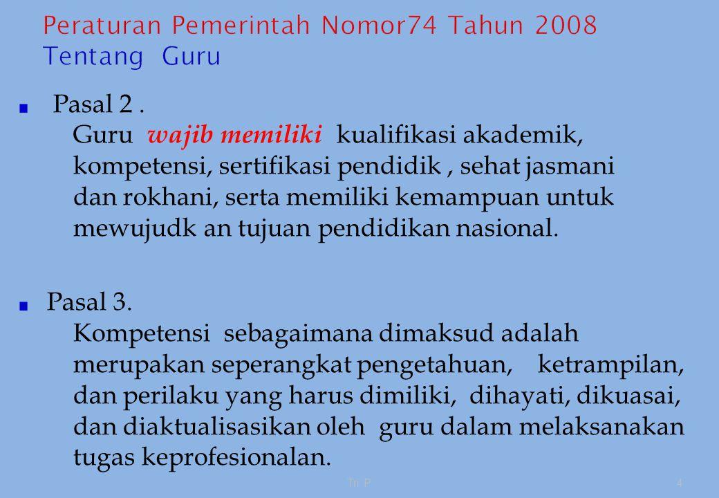 Peraturan Pemerintah Nomor74 Tahun 2008 Tentang Guru