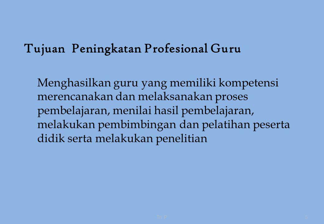 Tujuan Peningkatan Profesional Guru