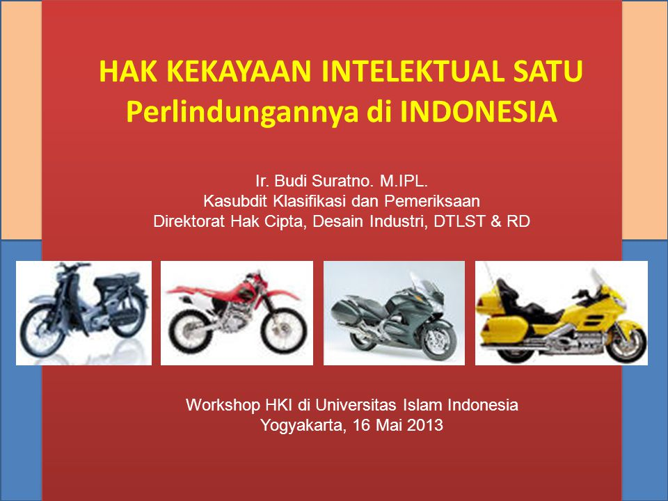 HAK KEKAYAAN INTELEKTUAL SATU Perlindungannya di INDONESIA