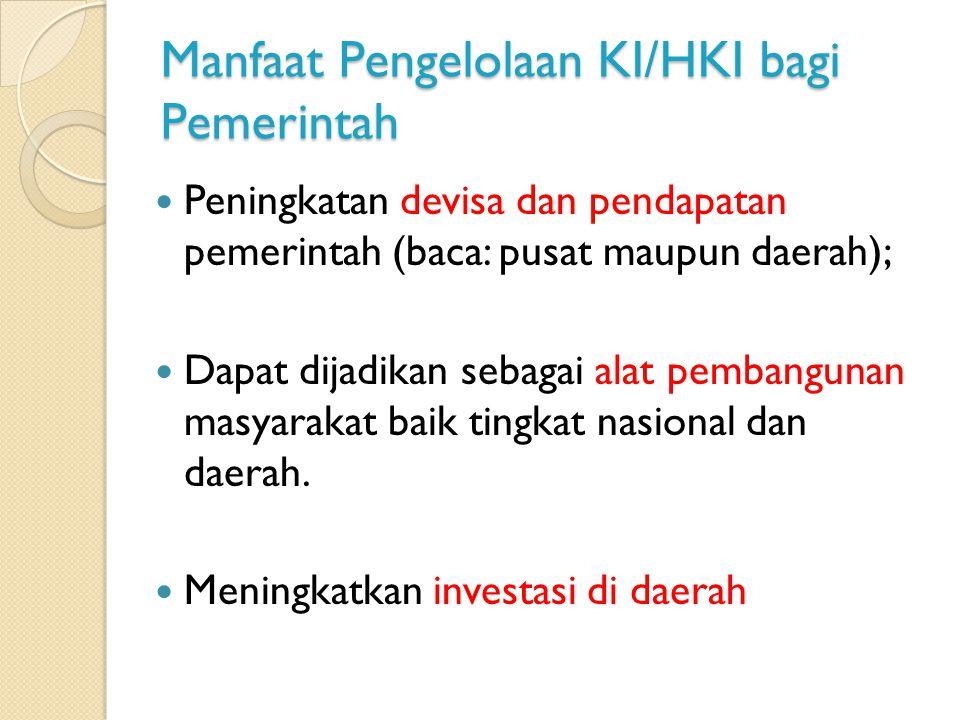 Manfaat Pengelolaan KI/HKI bagi Pemerintah