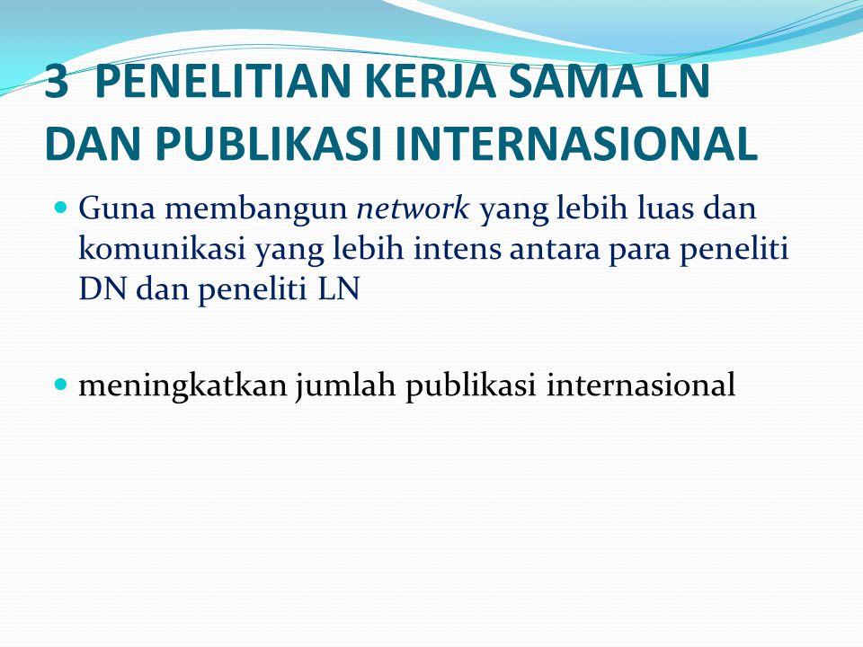 3 PENELITIAN KERJA SAMA LN DAN PUBLIKASI INTERNASIONAL