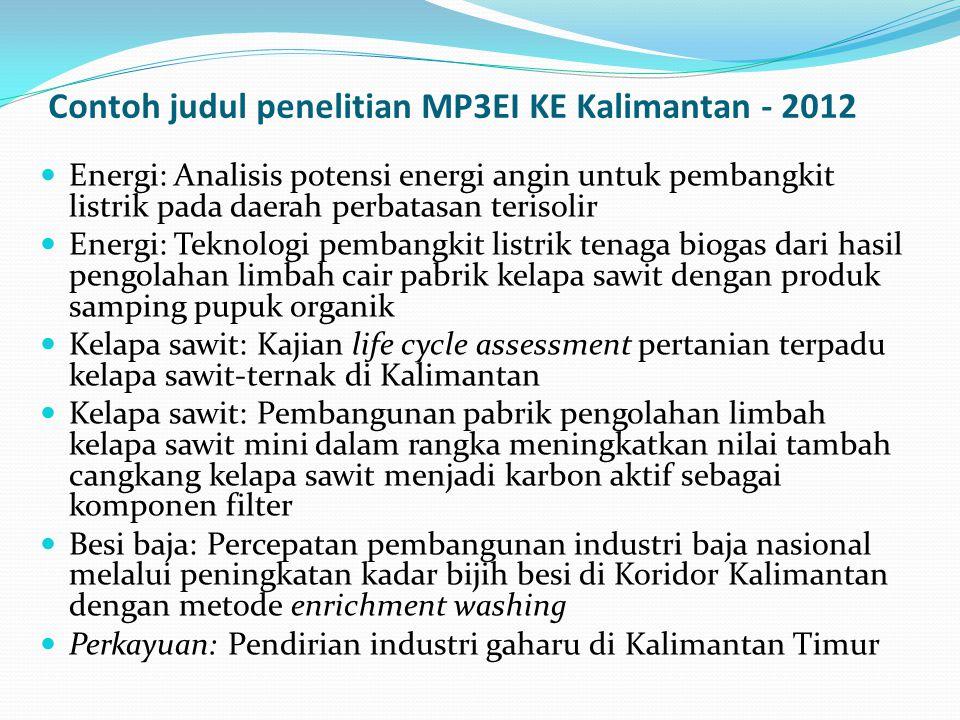 Contoh judul penelitian MP3EI KE Kalimantan - 2012