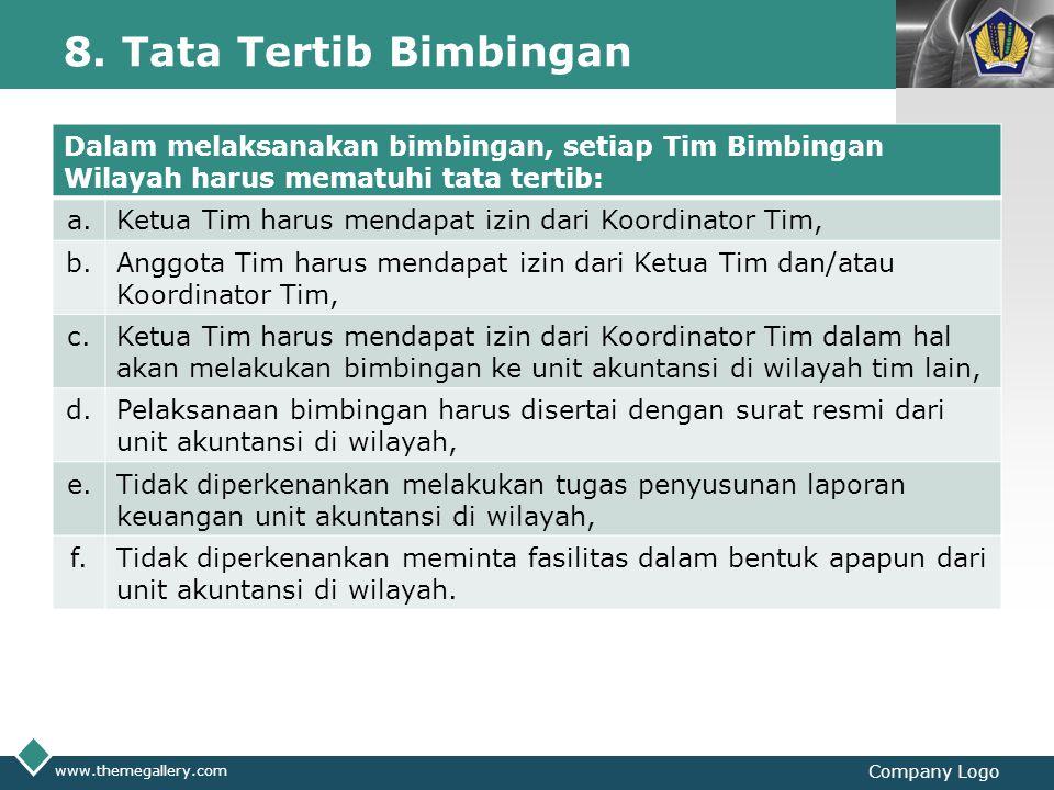 8. Tata Tertib Bimbingan Dalam melaksanakan bimbingan, setiap Tim Bimbingan Wilayah harus mematuhi tata tertib: