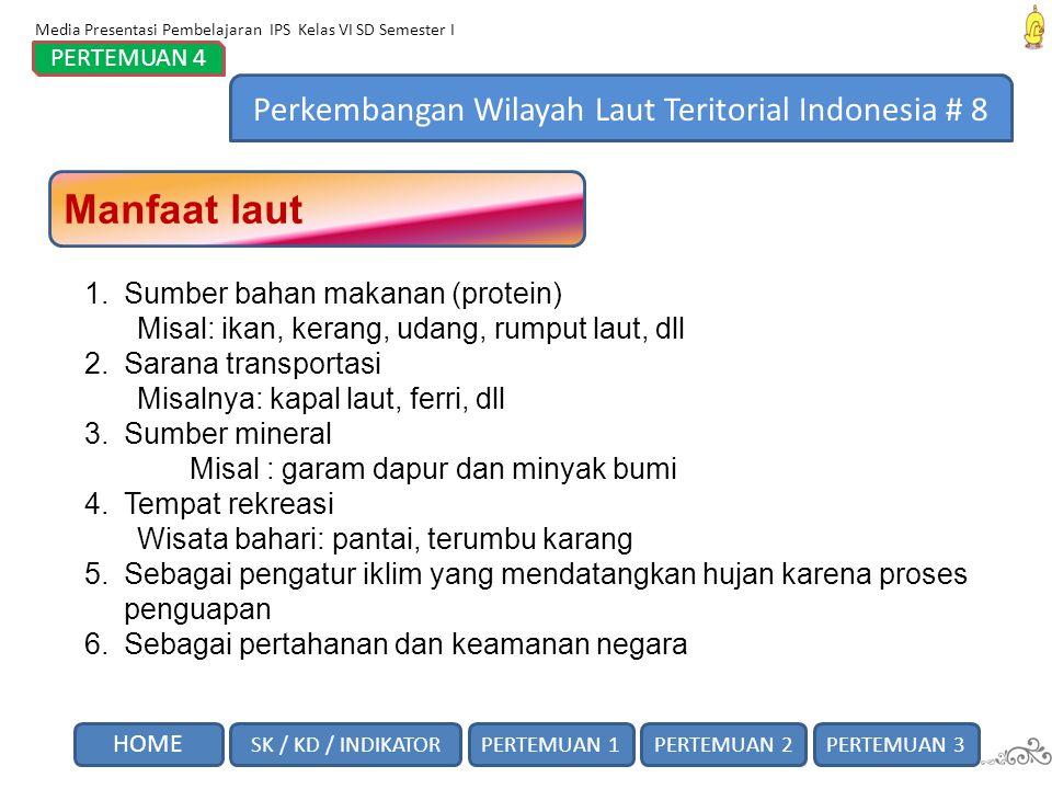 Perkembangan Wilayah Laut Teritorial Indonesia # 8