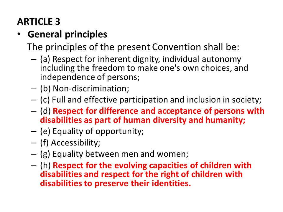 The principles of the present Convention shall be: