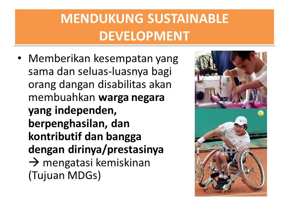 MENDUKUNG SUSTAINABLE DEVELOPMENT