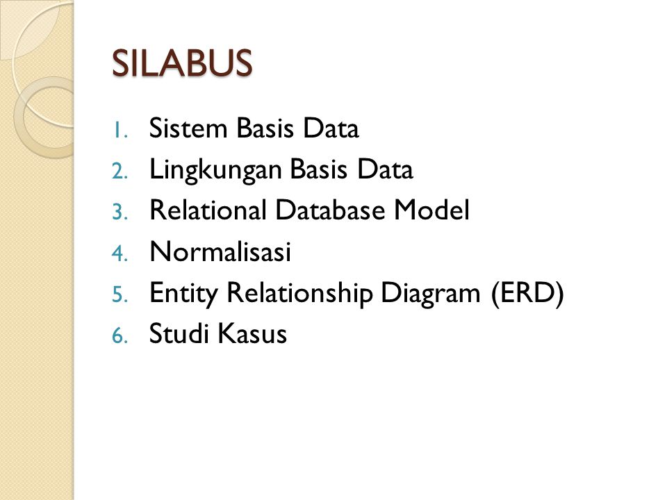 SILABUS Sistem Basis Data Lingkungan Basis Data