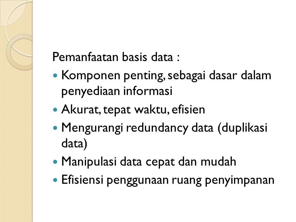 Pemanfaatan basis data :