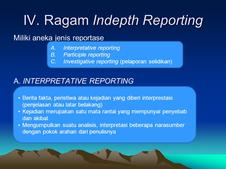 IV. Ragam Indepth Reporting