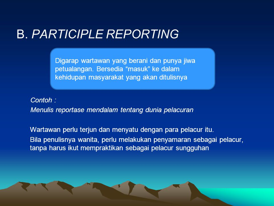B. PARTICIPLE REPORTING