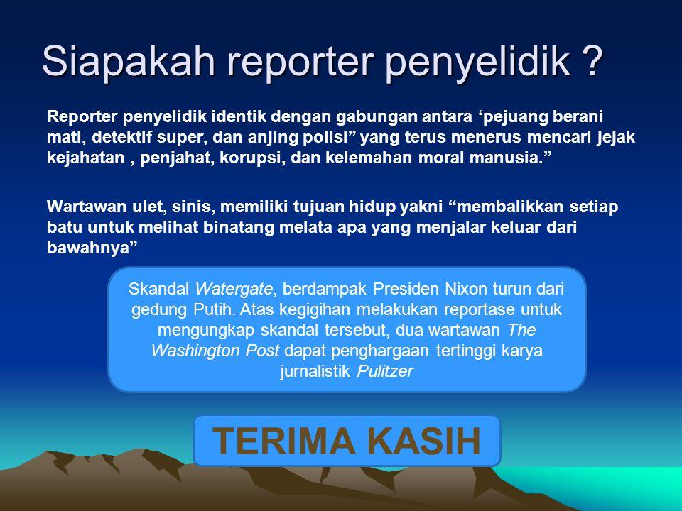 Siapakah reporter penyelidik