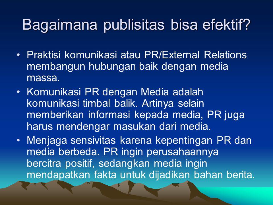 Bagaimana publisitas bisa efektif