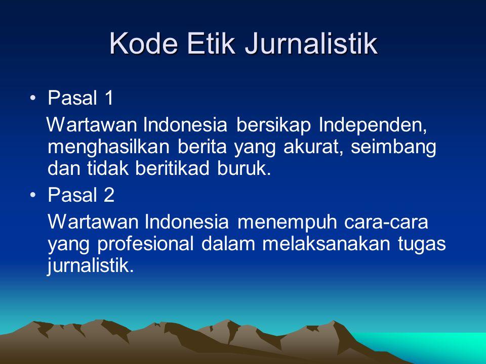 Kode Etik Jurnalistik Pasal 1