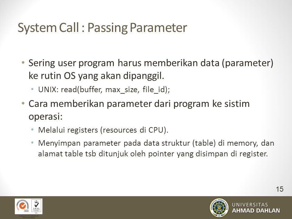 System Call : Passing Parameter