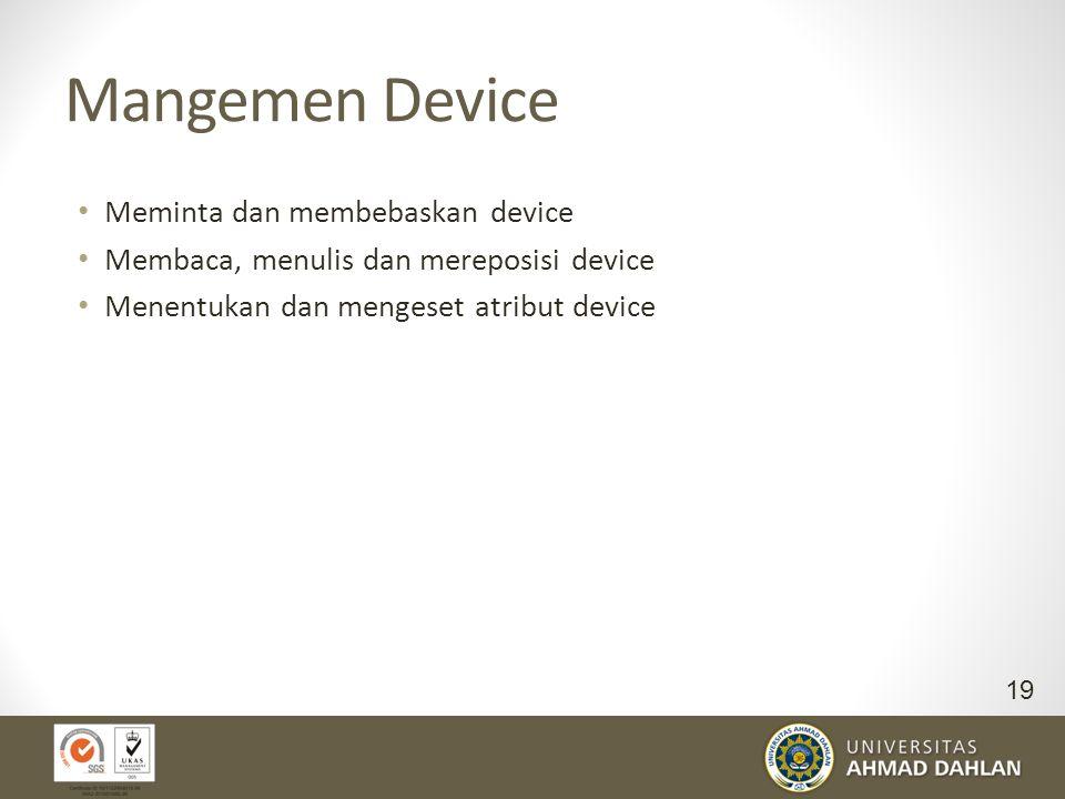 Mangemen Device Meminta dan membebaskan device