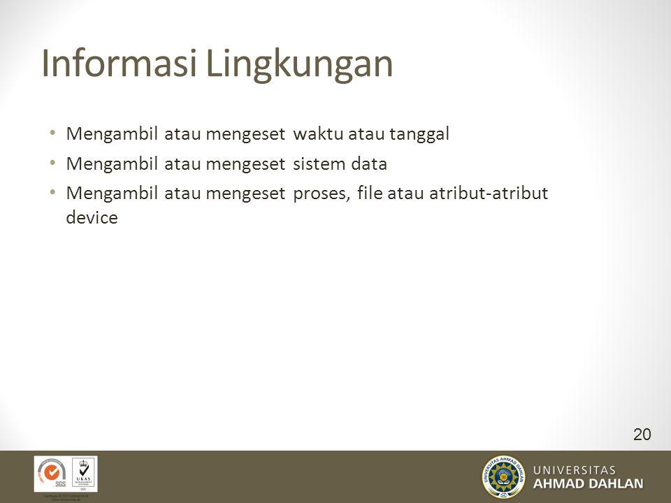 Informasi Lingkungan Mengambil atau mengeset waktu atau tanggal
