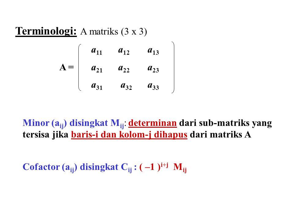 Terminologi: A matriks (3 x 3)