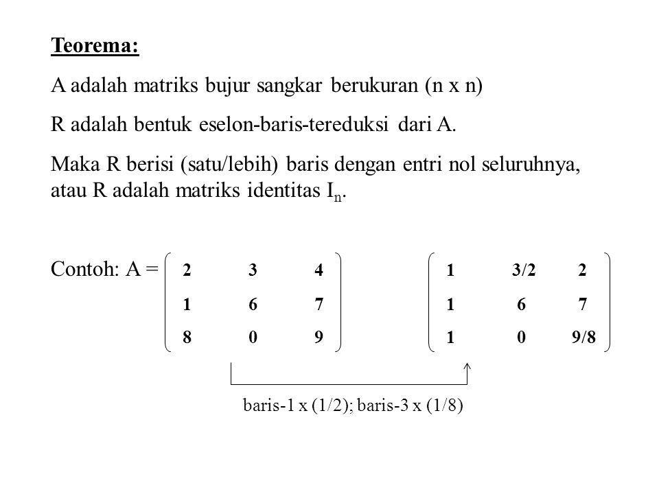 A adalah matriks bujur sangkar berukuran (n x n)