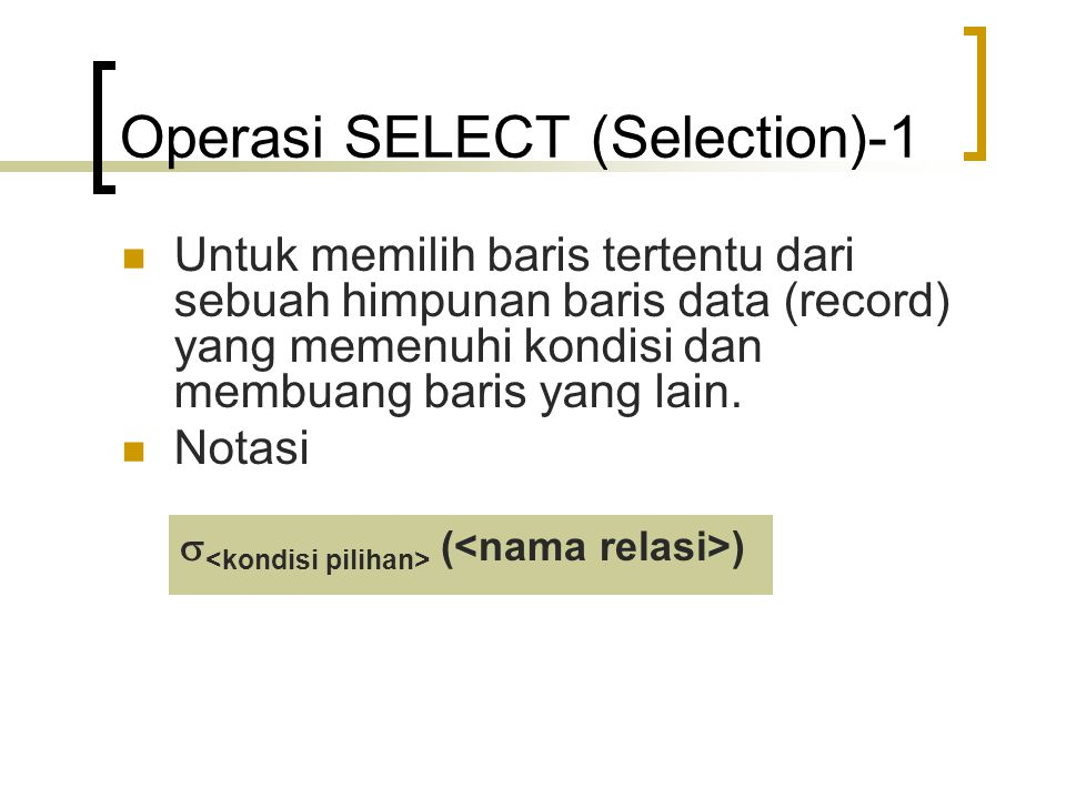 Operasi SELECT (Selection)-1