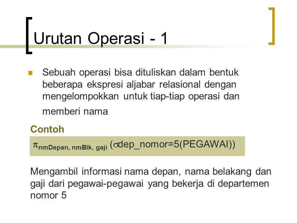 Urutan Operasi - 1