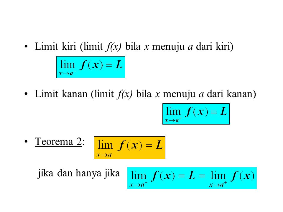 Limit kiri (limit f(x) bila x menuju a dari kiri)