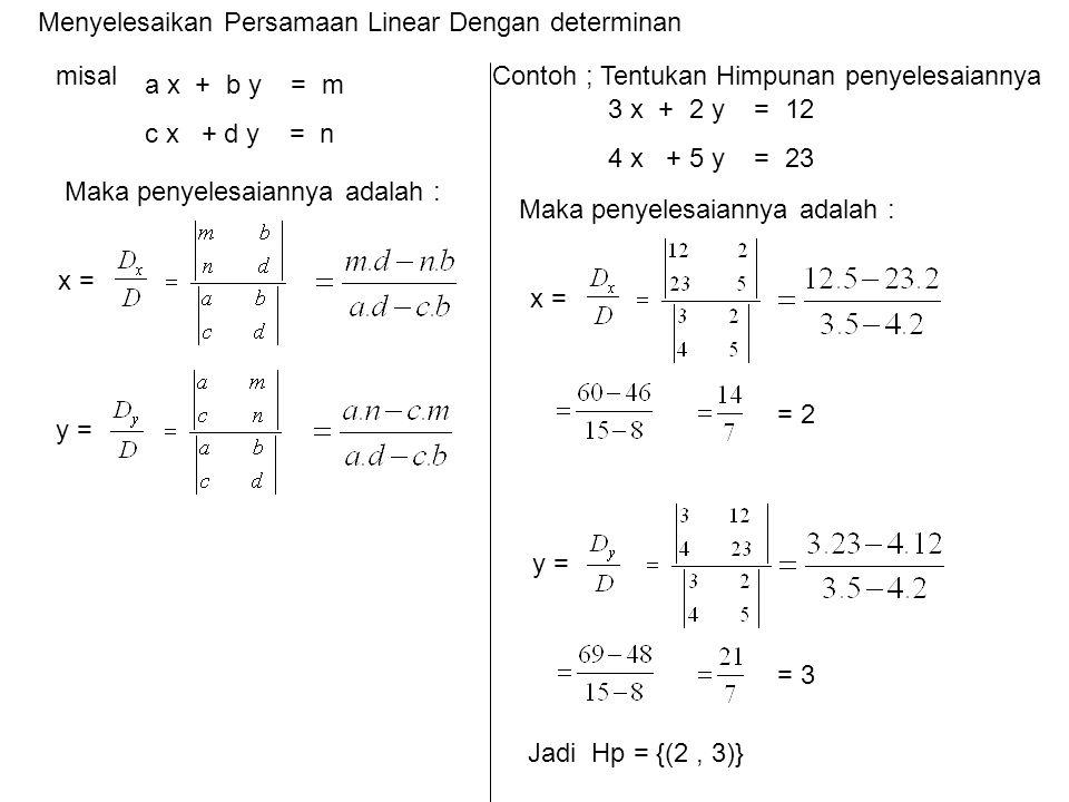Menyelesaikan Persamaan Linear Dengan determinan
