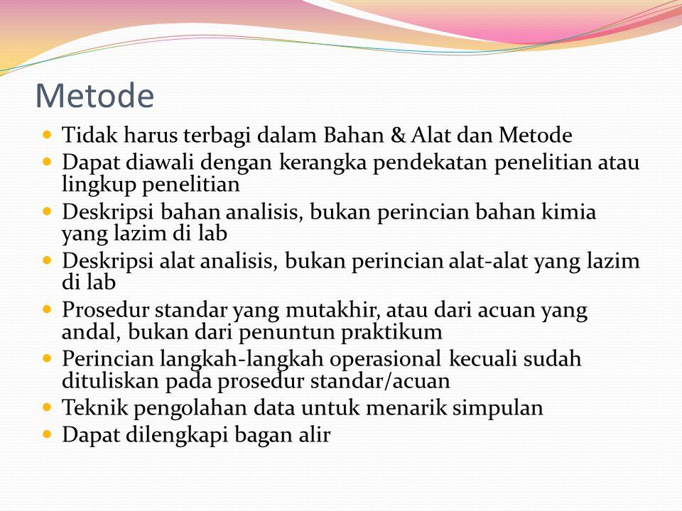 Metode Tidak harus terbagi dalam Bahan & Alat dan Metode