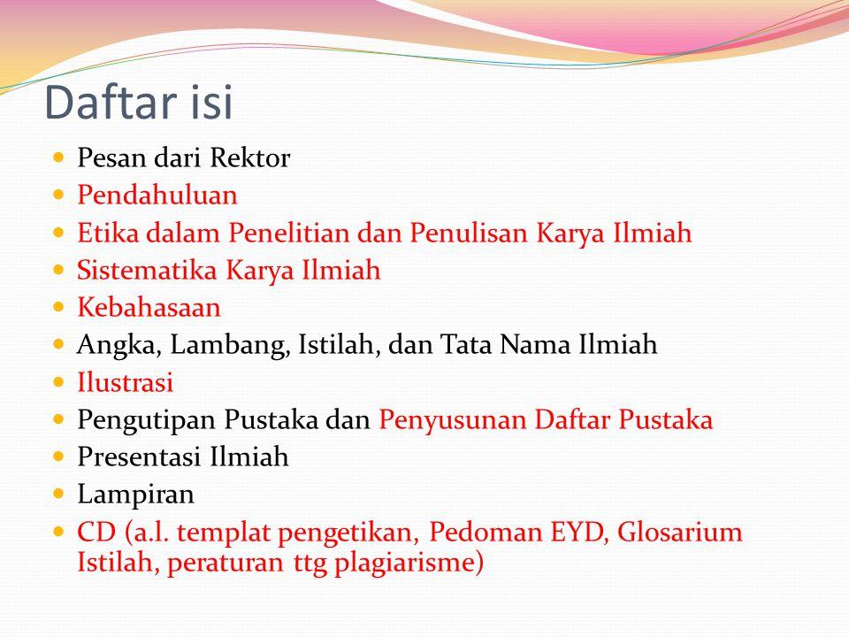 Daftar isi Pesan dari Rektor Pendahuluan