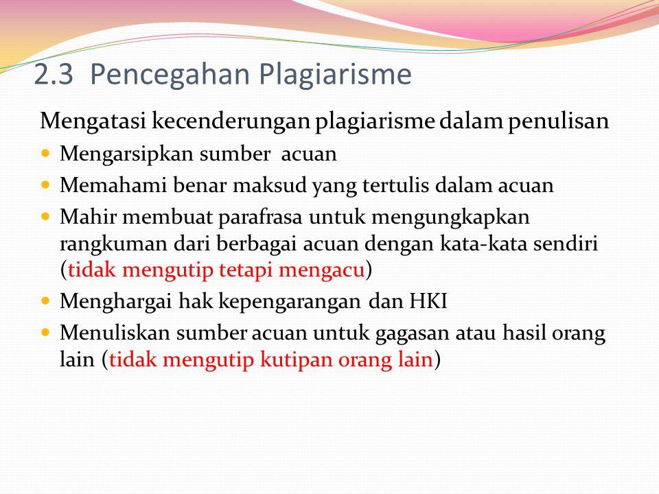 2.3 Pencegahan Plagiarisme