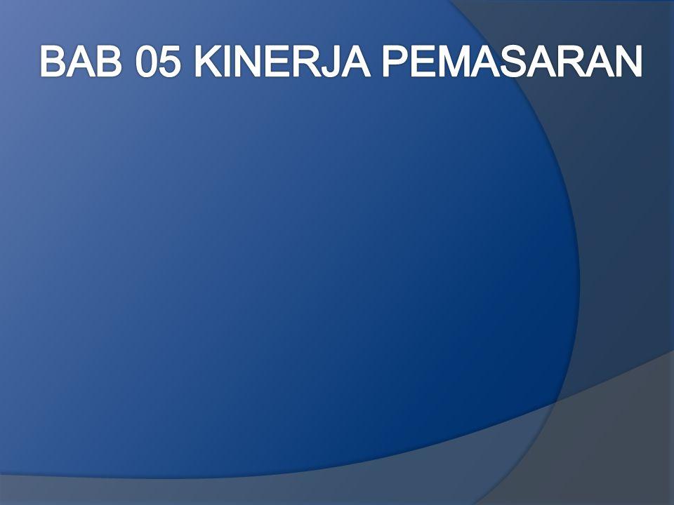BAB 05 KINERJA PEMASARAN