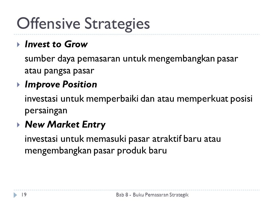 Offensive Strategies Invest to Grow