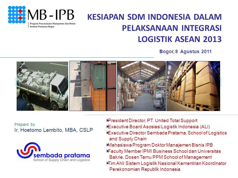 KESIAPAN SDM INDONESIA DALAM PELAKSANAAN INTEGRASI LOGISTIK ASEAN 2013