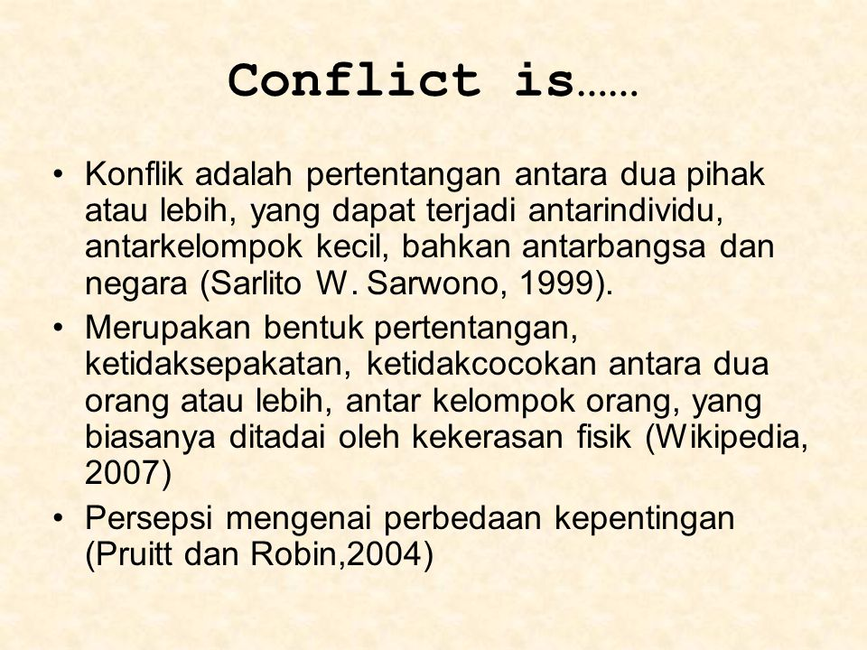 Conflict is……