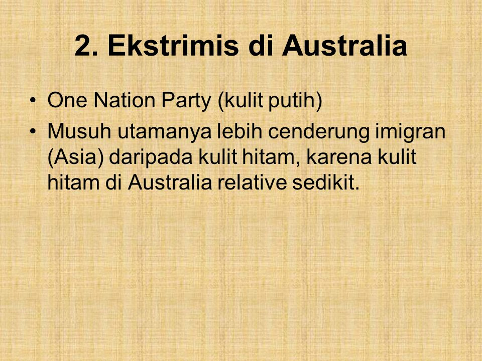 2. Ekstrimis di Australia