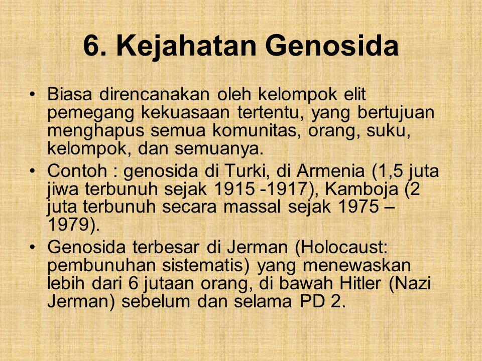 6. Kejahatan Genosida