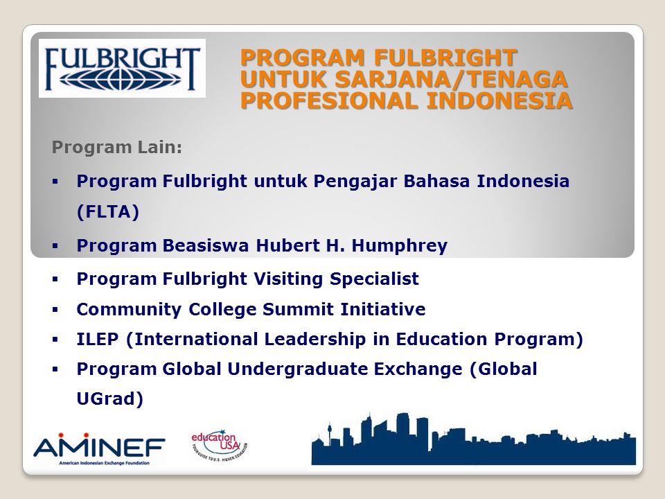PROGRAM FULBRIGHT UNTUK SARJANA/TENAGA PROFESIONAL INDONESIA