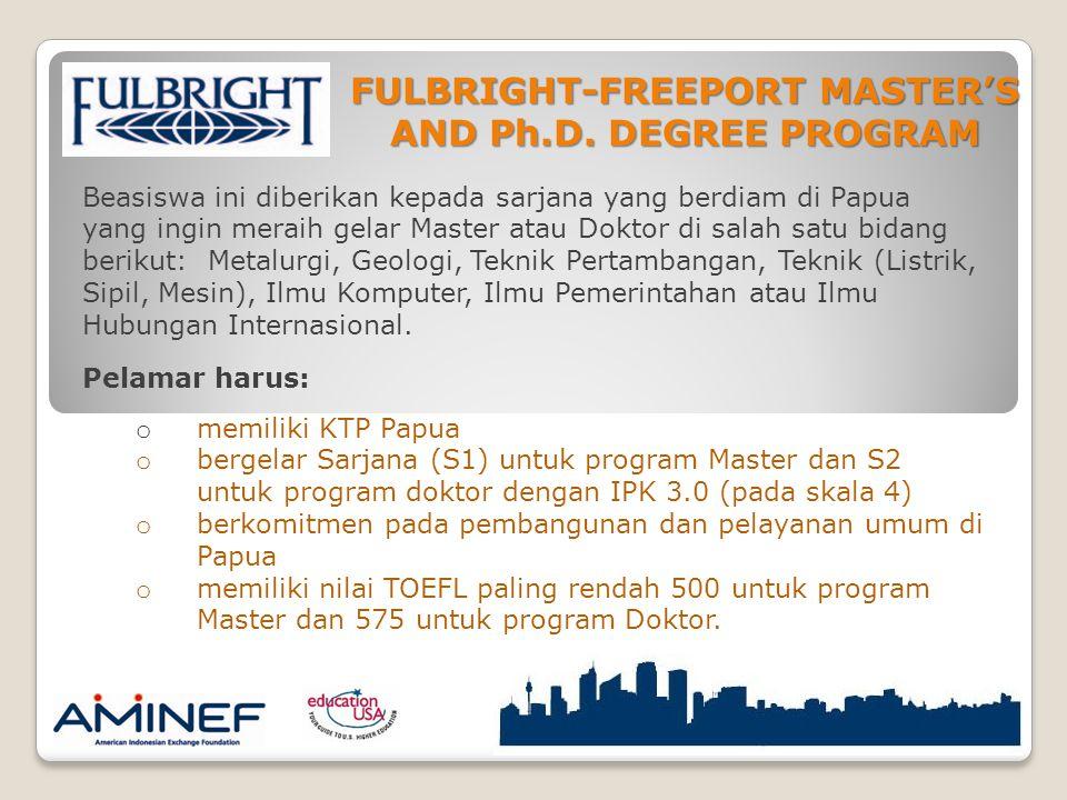 FULBRIGHT-FREEPORT MASTER'S AND Ph.D. DEGREE PROGRAM