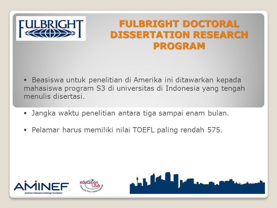 FULBRIGHT DOCTORAL DISSERTATION RESEARCH PROGRAM