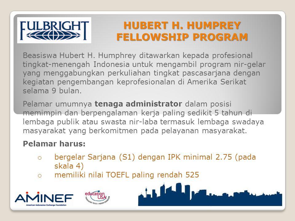 HUBERT H. HUMPREY FELLOWSHIP PROGRAM