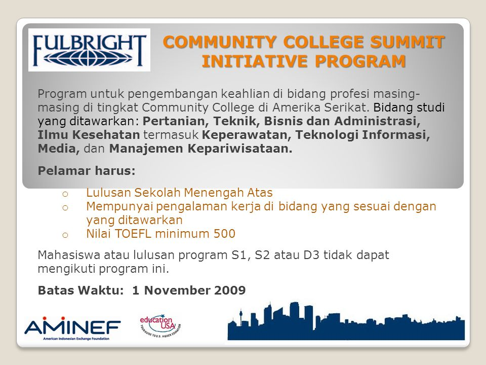 COMMUNITY COLLEGE SUMMIT INITIATIVE PROGRAM