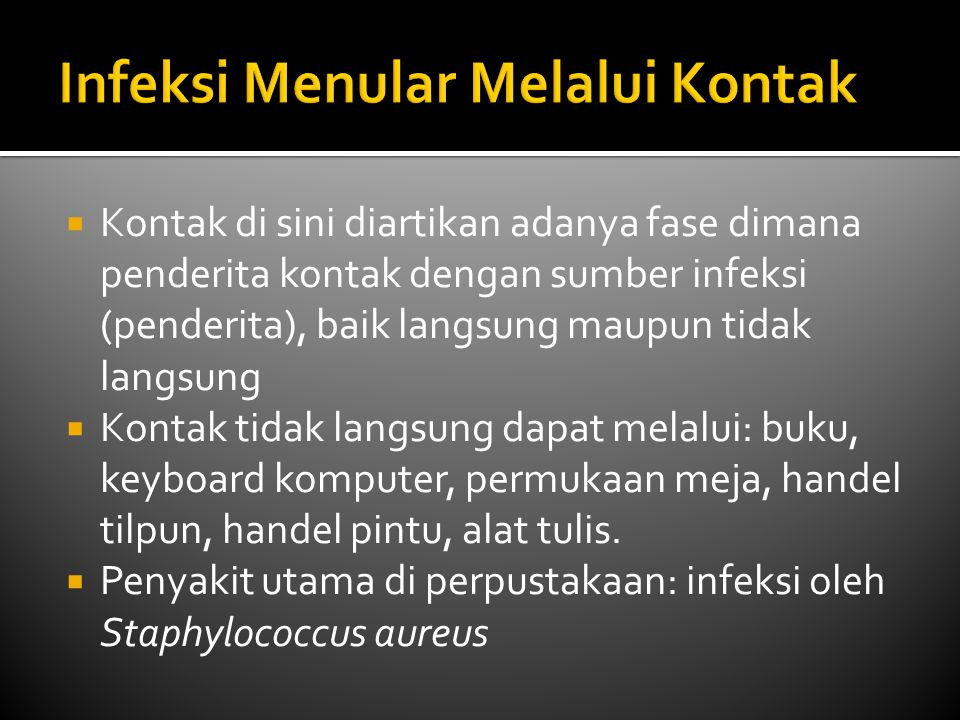 Infeksi Menular Melalui Kontak