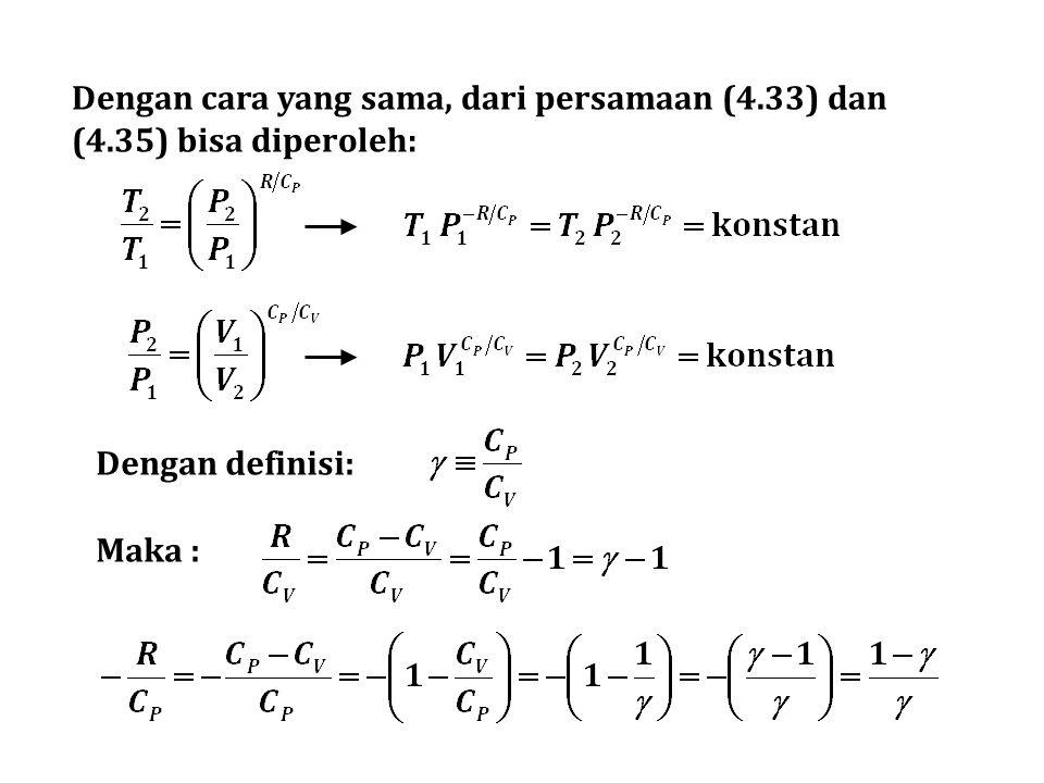 Dengan cara yang sama, dari persamaan (4. 33) dan (4