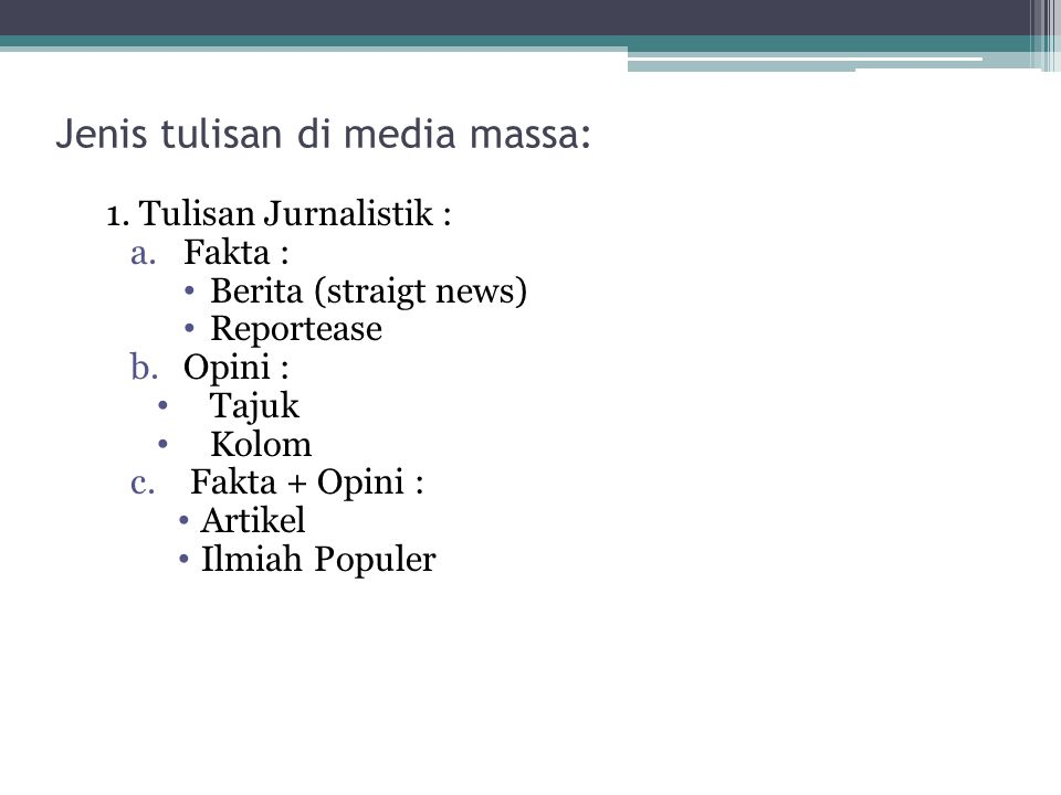 Jenis tulisan di media massa: