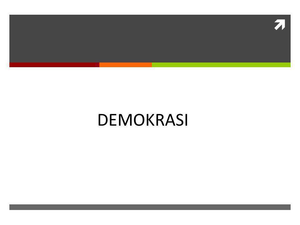 DEMOKRASI DEMOKRASI
