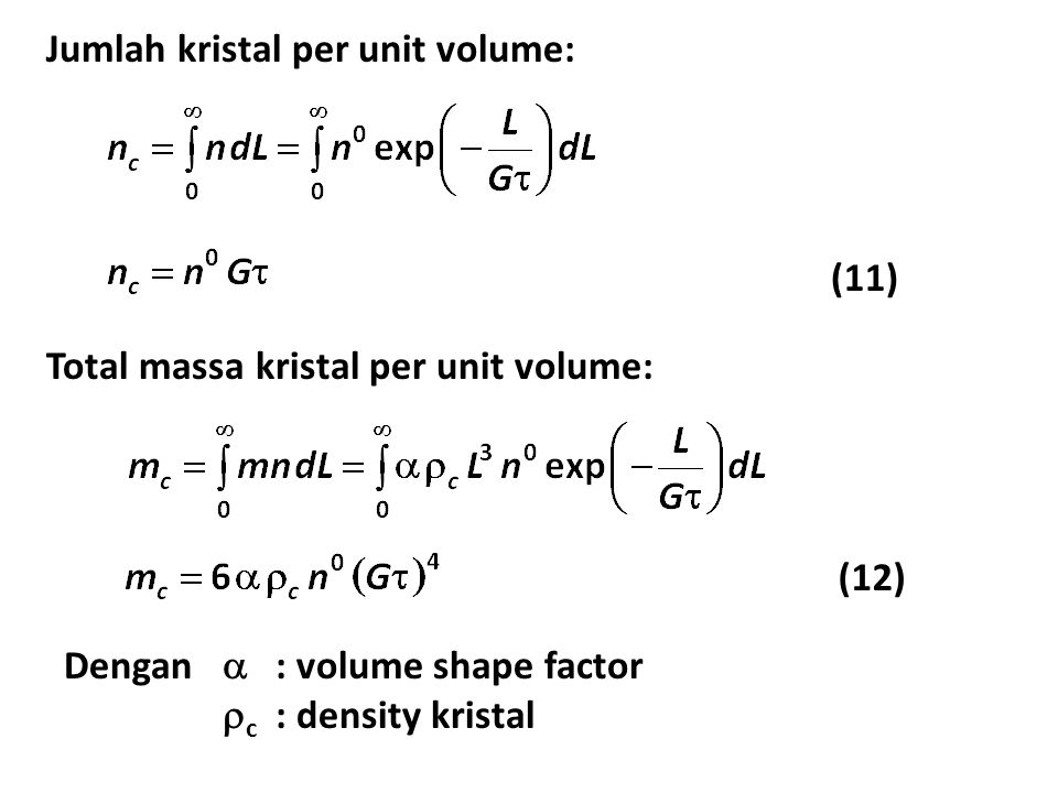 Jumlah kristal per unit volume: