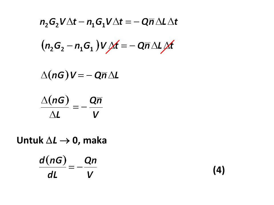 Untuk L  0, maka (4)