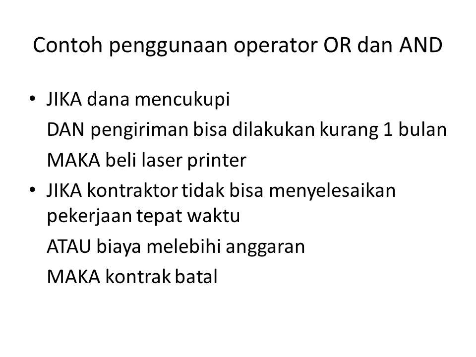 Contoh penggunaan operator OR dan AND