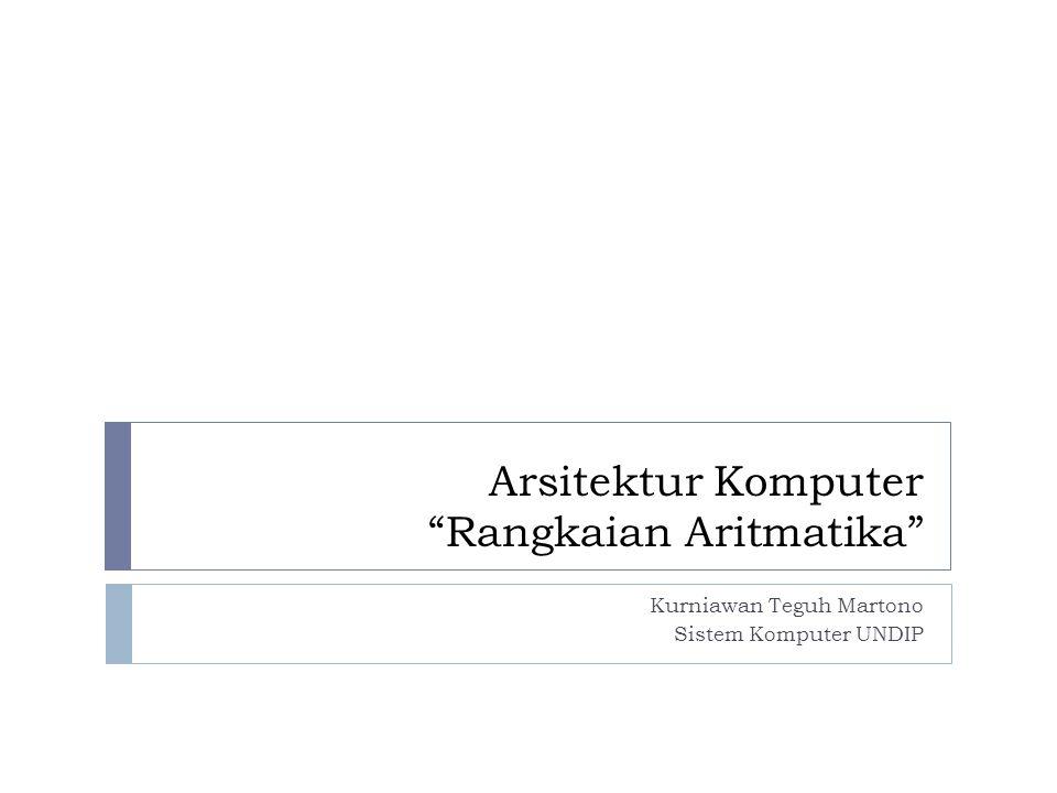 Arsitektur Komputer Rangkaian Aritmatika
