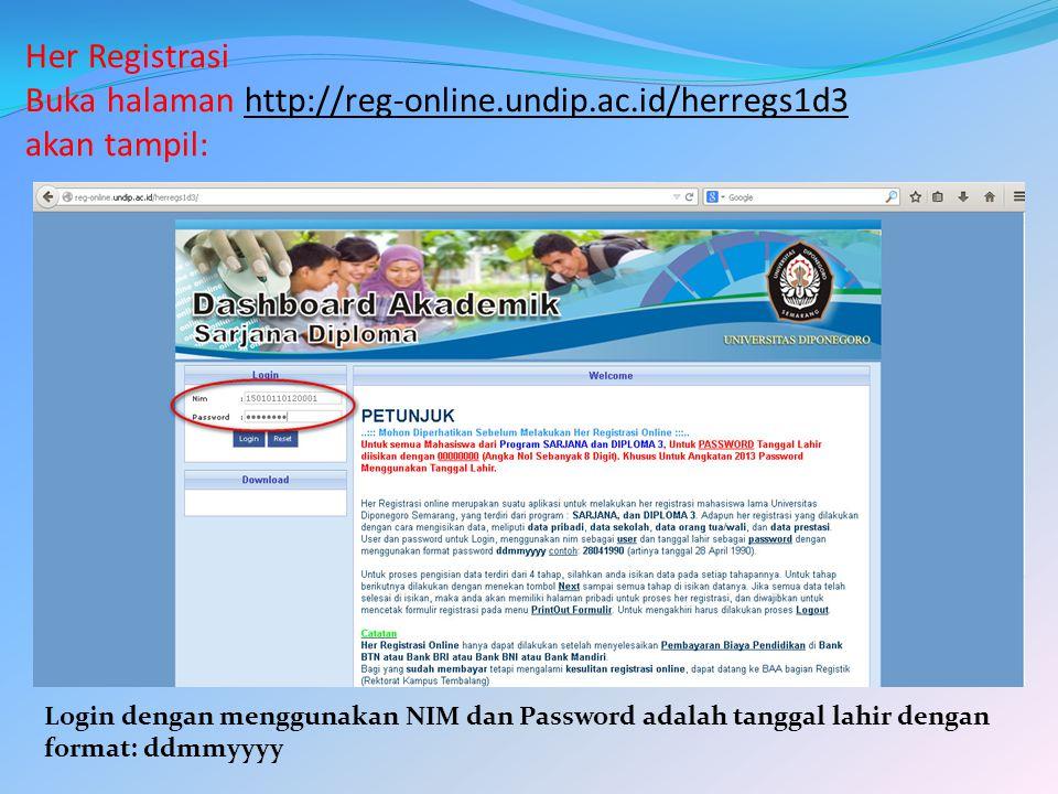 Her Registrasi Buka halaman http://reg-online. undip. ac