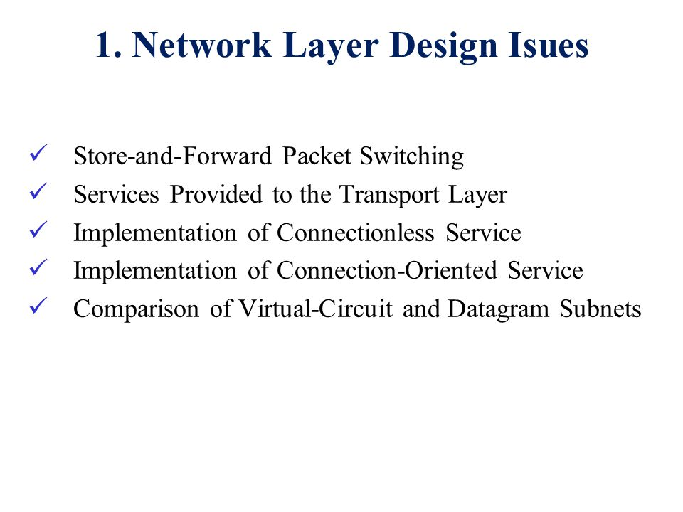 1. Network Layer Design Isues